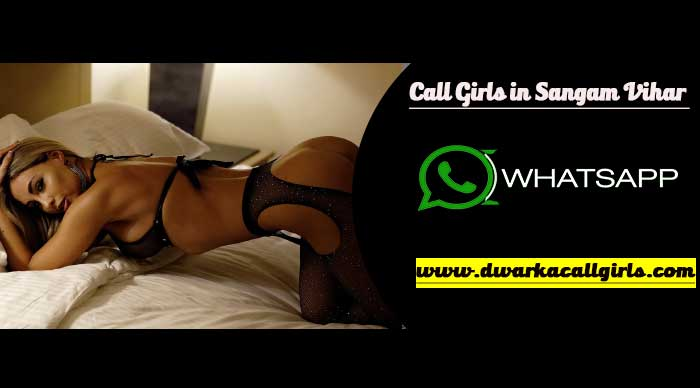 call-girls-in-sangam-vihar